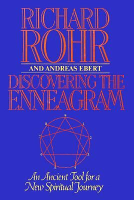 Discovering The Enneagram: An Ancient Tool a New Spiritual Journey, Richard Rohr