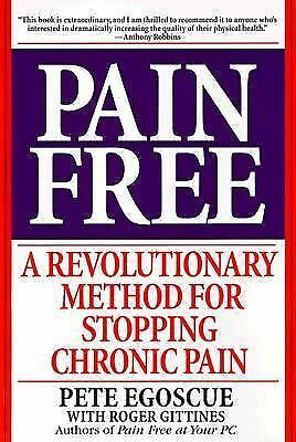 Pain Free: A Revolutionary Method for Stopping Chronic Pain, Pete Egoscue, Books