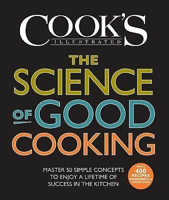 The Science of Good Cooking (Cook's Illustrated Cookbooks), Good Books