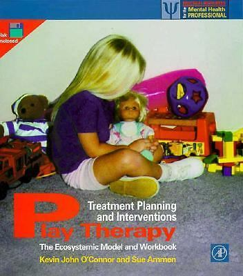 Play Therapy Treatment Planning and Interventions: The Ecosystemic Model and Wor