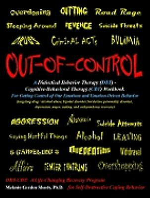 Out-of-Control: A Dialectical Behavior Therapy (DBT) - Cognitive-Behavioral Ther