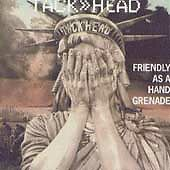TACKHEAD - FRIENDLY AS A GRENADE - JEWEL CD