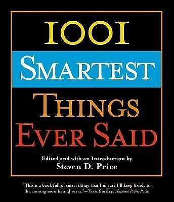 1001 Smartest Things Ever Said,