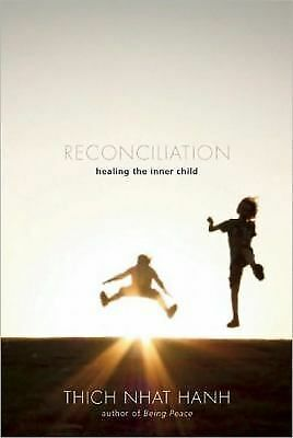 Reconciliation: Healing the Inner Child, Good Books
