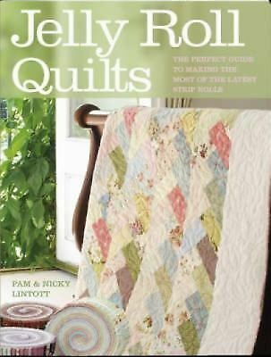 Jelly Roll Quilts, Nicky Lintott, Pam Lintott, Books