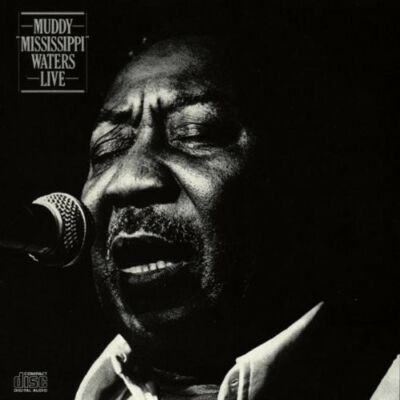 "Muddy ""Mississippi"" Waters Live, Muddy Waters, Live"