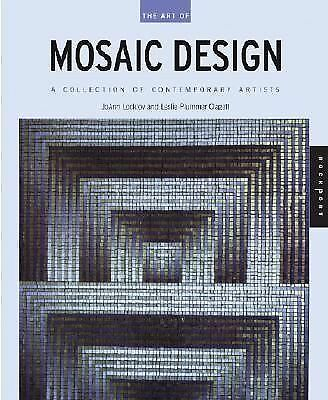 The Art of Mosaic Design: A Collection of Contemporary Artists, Good Books