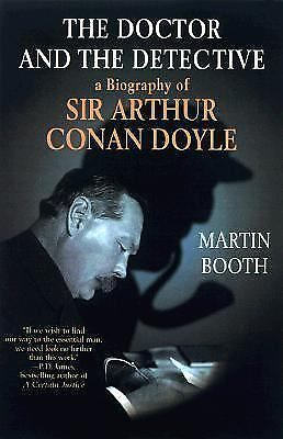 The Doctor and the Detective: A Biography of Sir Arthur Conan Doyle, Good Books