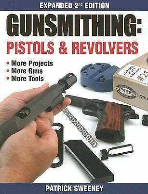 Gunsmithing - Pistols & Revolvers, Good Books