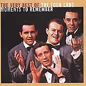 Moments to Remember: The Very Best of the Four Lads, The Four Lads,