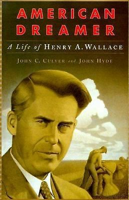 American Dreamer: The Life and Times of Henry A. Wallace, Good Books