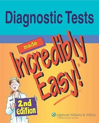 Diagnostic Tests Made Incredibly Easy! (Incredibly Easy! Series®)