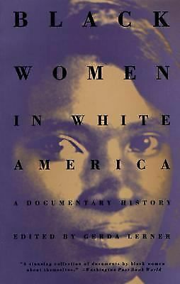 Black Women in White America: A Documentary History, Good Books