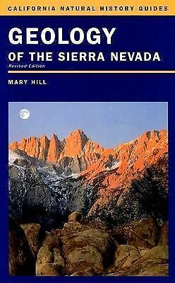 Geology of the Sierra Nevada (California Natural History Guides), Good Books