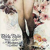How to Grow a Woman from the Ground, Chris Thile,