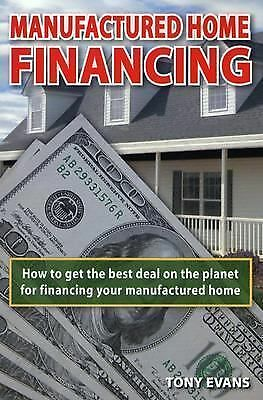 Manufactured Home Financing: Securing the Best Loans in America, Good Books