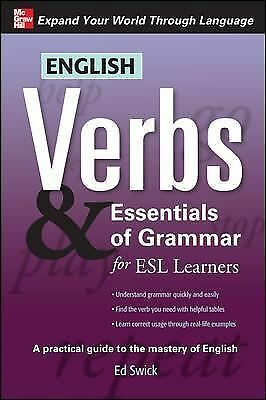 English Verbs & Essentials of Grammar for ESL Learners (Verbs and Essentials of