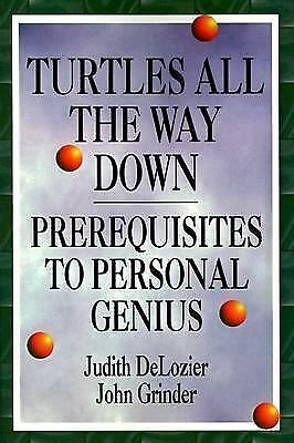 Turtles All the Way Down: Prerequisites to Personal Genius, DeLozier, Judith, Gr