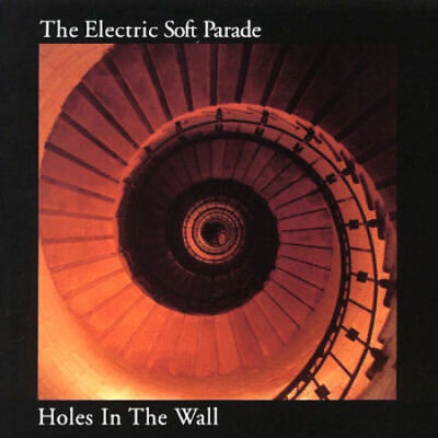 The Electric Soft Parade : Holes In The Wall CD (2003)