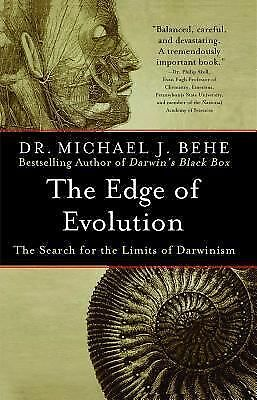 The Edge of Evolution: The Search for the Limits of Darwinism, Behe, Michael J.,