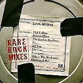 Lost Mixes: Rare Rock Mixes