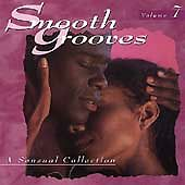 Smooth Grooves: A Sensual Collection, Vol. 7, Various Artists,