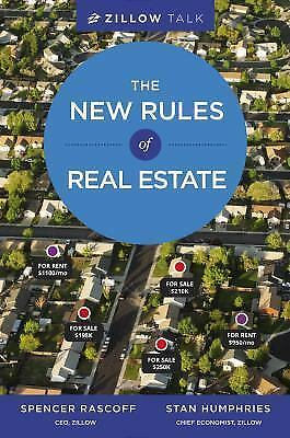 Zillow Talk: The New Rules of Real Estate, Humphries, Stan, Rascoff, Spencer, Bo