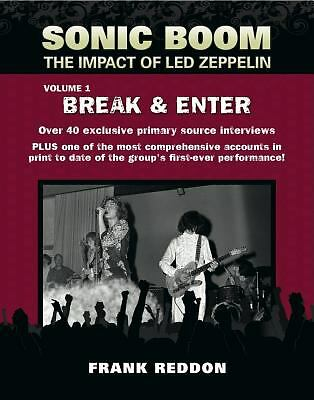 Sonic Boom : The Impact of Led Zeppelin. - Break and Enter Vol. 1    1st/1st
