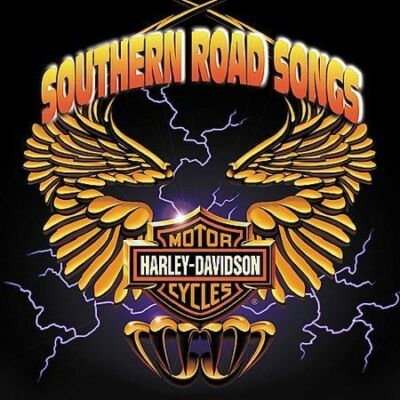Harley Davidson Southern Road Songs, Various Artists,