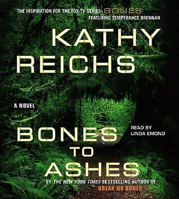Bones to Ashes Temperance Brennan Novels