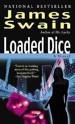 A Tony Valentine Novel: Loaded Dice by James Swain (2005, Paperback)