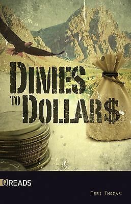 Dimes to Dollars-Quickreads