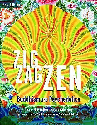 Zig Zag Zen: Buddhism and Psychedelics New Edition