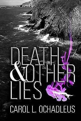 Death and Other Lies Ochadleus, Carol L. Books-Acceptable Condition