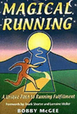 Magical Running : A Unique Path to Running Fulfillment