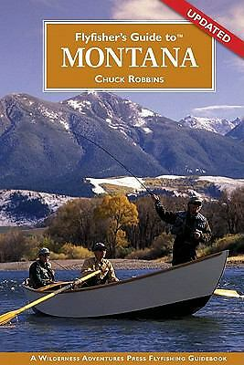 Flyfisher's Guide to Montana Flyfisher's Guide to