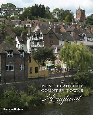 The Most Beautiful Country Towns of England (Most Beautiful Villages Series) Pal