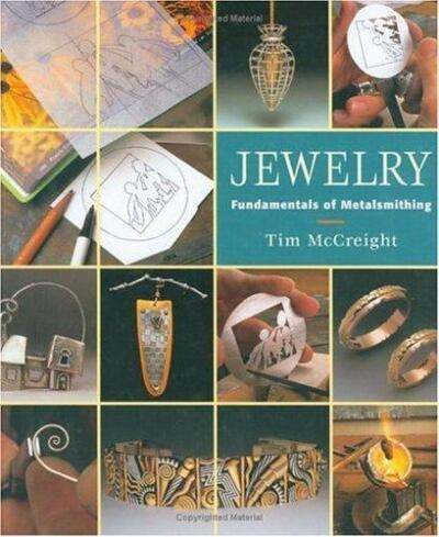 Jewelry: Fundamentals of Metalsmithing Jewelry Crafts