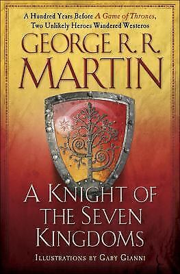 A Knight of the Seven Kingdoms A Song of Ice and Fire