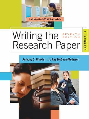 Writing the Research Paper: A Handbook, 2009 MLA Update Edition by Winkler, Ant