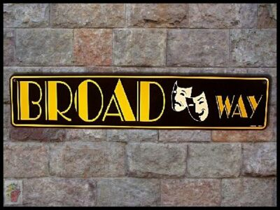 New BROADWAY Show Stage Theater District New York Manhattan Drama Metal Sign  SS