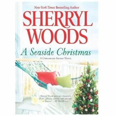 A Seaside Christmas (Chesapeake Shores) by Woods, Sherryl
