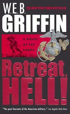 Retreat, Hell! (Corps, No 10) by Griffin, W.E.B.
