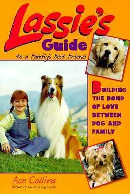 Lassies Guide To A Familys Best Friend Book For Cocker Spaniel Rescue Charity