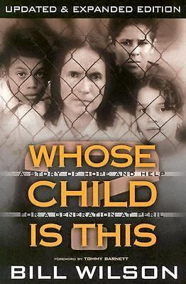 Whose Child Is This? by Wilson, Bill