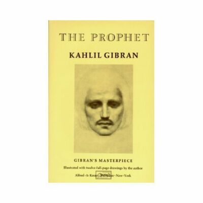 The Prophet (A Borzoi Book) by Kahlil Gibran