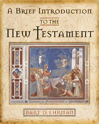 A Brief Introduction to the New Testament, Ehrman, Bart D., Good Book