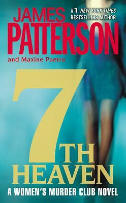 7th Heaven (The Women's Murder Club), James Patterson, Maxine Paetro, Good Condi