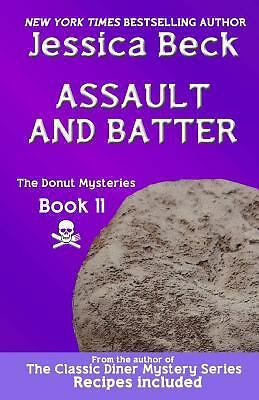 Assault and Batter: Donut Mystery #11 (The Donut Mysteries), Beck, Jessica, Good