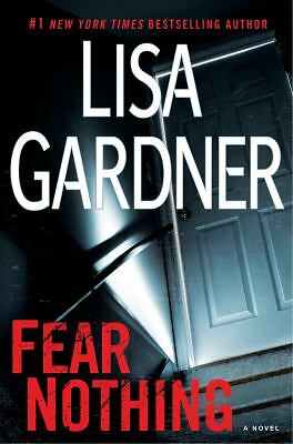 Fear Nothing: A Detective D.D. Warren Novel, Gardner, Lisa, Good Book